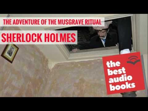 The Adventure of the Musgrave Ritual - Short Sherlock Holmes Audiobook - Sir Arthur Conan Doyle