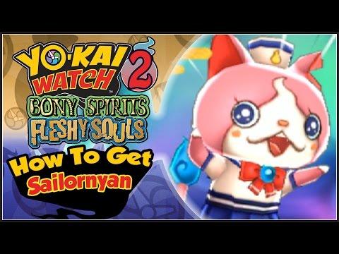 Yo-Kai Watch 2 - How To Get Sailornyan! [YW2 Tips & Tricks]