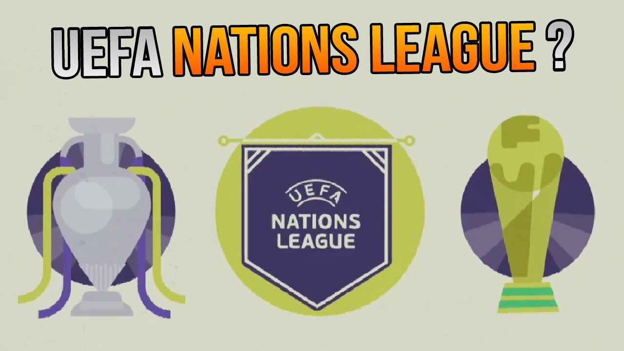 Uefa Nations League What Is It Youtube