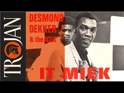 Desmond Dekker \u0026 The Aces 'It Miek' (official Audio)