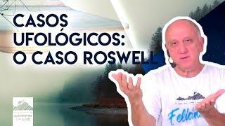 Casos Ufológicos: O Caso Roswell
