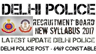delhi police constable 2017 latest new syllabus physical test