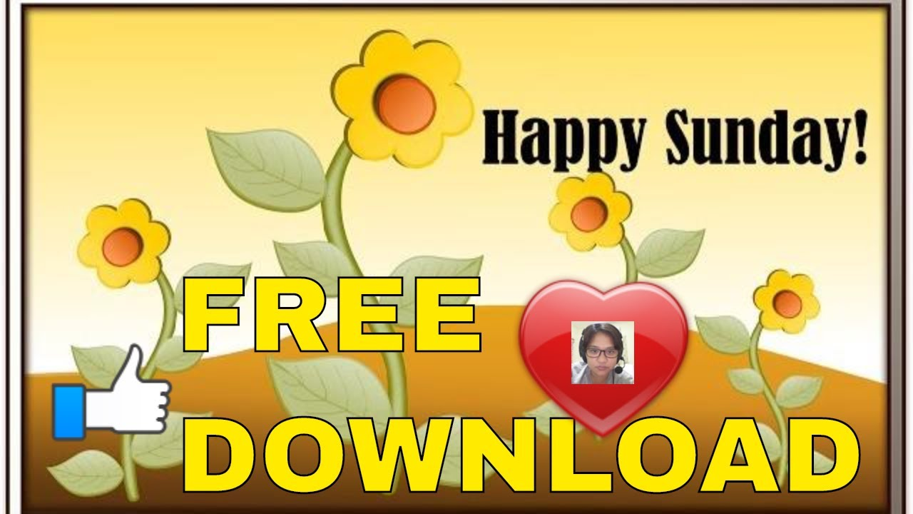 Happy Sunday Free Video Download To Share For Everyone