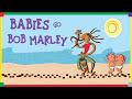 Babies Go Bob Marley. Full Album. Bob Marley Para Bebés mp4,hd,3gp,mp3 free download Babies Go Bob Marley. Full Album. Bob Marley Para Bebés