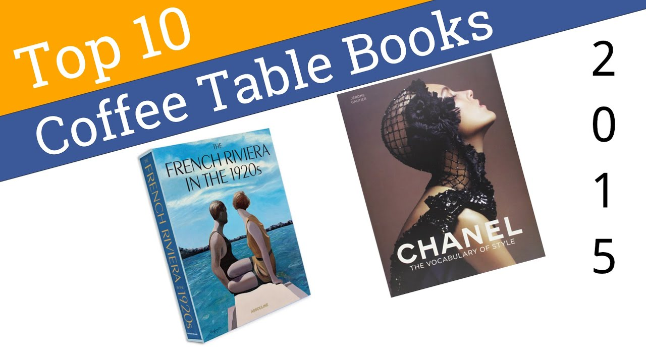 10 Best Coffee Table Books 2015 YouTube