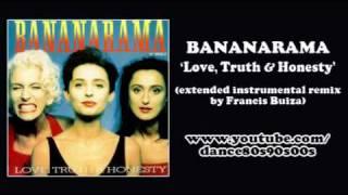 BANANARAMA - Love, Truth & Honesty (extended instrumental remix by Francis Buiza)