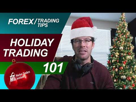 Holiday Forex Trading 101 | Here's My Simple Secret