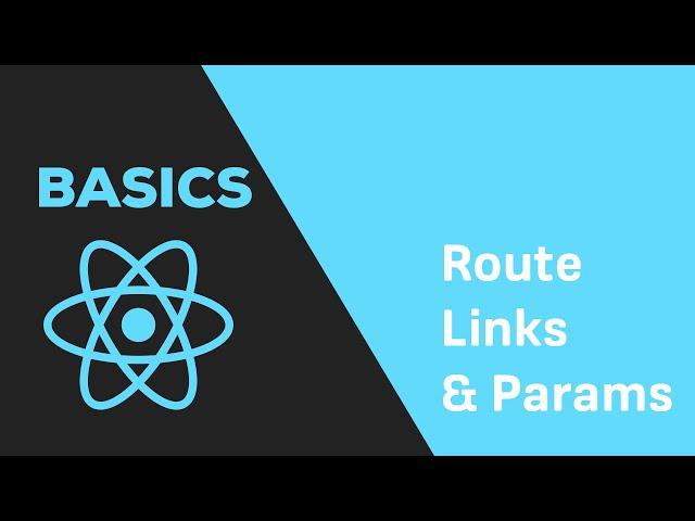 ReactJS Basics - #16 React Router - Navigation & Parameters