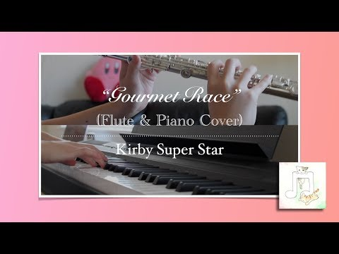 """""""Gourmet Race"""" ~ Kirby Super Star (Flute & Piano Cover) - J. Xionia"""