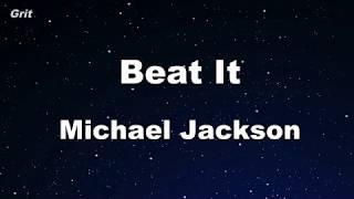 Beat It - Michael Jackson Karaoke 【No Guide Melody】 Instrumental