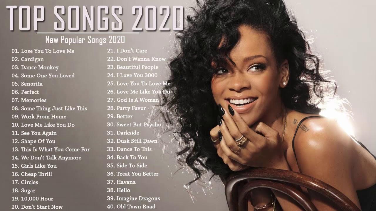 Top Hits Us/Uk 2020 - Best Pop Music Playlist 2020 - Top 40 Popular Songs 2020