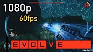 Evolve Alpha Gameplay: Max 1080p 60FPS