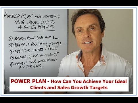 Power Plan - How Can You Achieve Your Ideal Clients and Sales Growth Targets