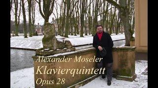 Klavierquintett Op. 28 von Alexander Moseler