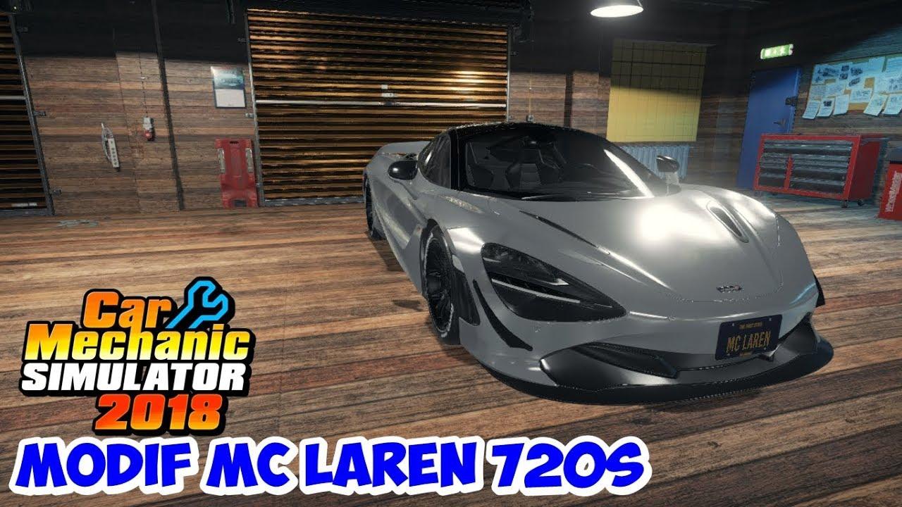 Repeat REBUILD MC LAREN 720S | CAR MECHANIC SIMULATOR 2018
