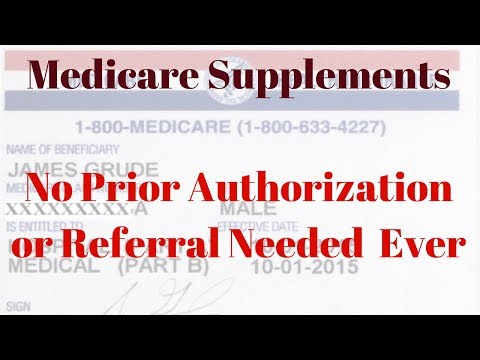 Medicare Supplement Plans-Doctors Authorization Or Referral Not Needed