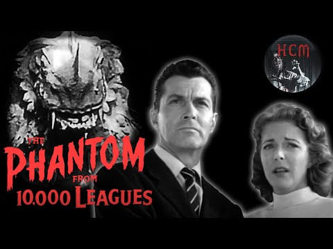 MONSTER MOVIE: THE PHANTOM FROM 10,000 LEAGUES (1955) full lenght movie   horror and sci fi movie
