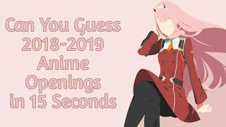 Guess The Anime Opening [2018-2019]