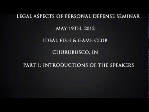 Legal Aspects Of Personal Defense Seminar Part 1
