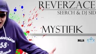 SEERCH & DJ SID - Mystifik (Reverzace EP 2012)