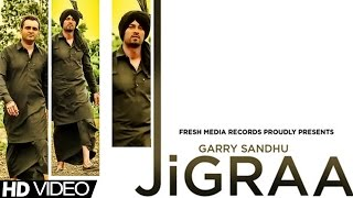 JIGRAA - GARRY SANDHU & MANPREET SANDHU | FULL SONG | LATEST PUNJABI BHANGRA | 2013
