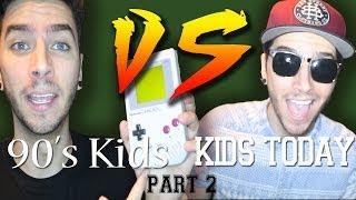90's Kids VS  Kids Today! PART 2