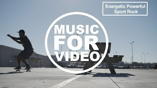 Energetic Powerful Sport Rock / YouTune / Royalty Free Music / Background Music For Video