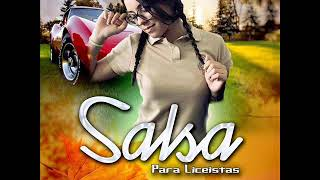 Salsa Para Liceistas 2K19 Prod By  Deejay Ewduar Rodriguez