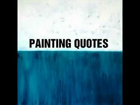 🎨PAINTING QUOTES🎨