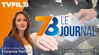7/8 Le journal – Edition du lundi 14 mars 2016
