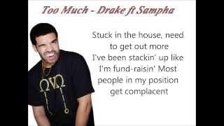 Drake ft Sampha Too Much Lyrics