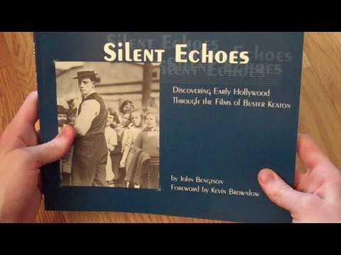 A Look at 'Silent Echoes: Discovering Early Hollywood Through the Films of Buster Keaton'