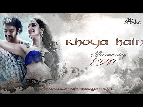 KHOYA HAIN REMIX | BAAHUBALI | DHIVARA | Aftermorning Trapx Mix | Bass Boosted ⭐️