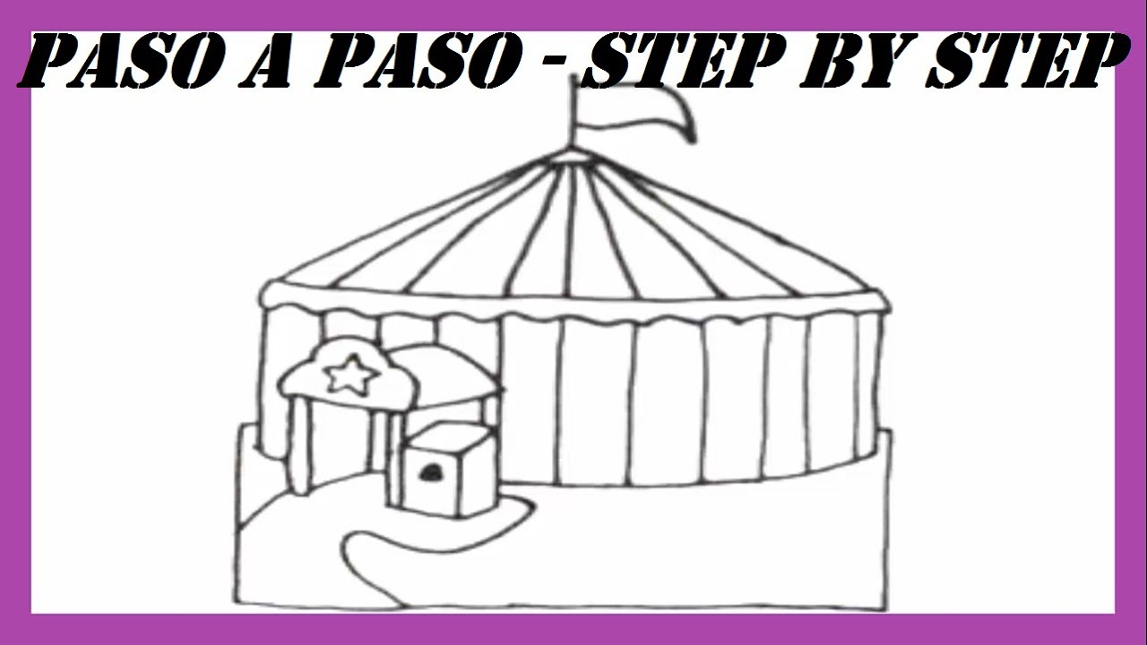 Como dibujar un Circo paso a paso l How to draw a Circus step by ...