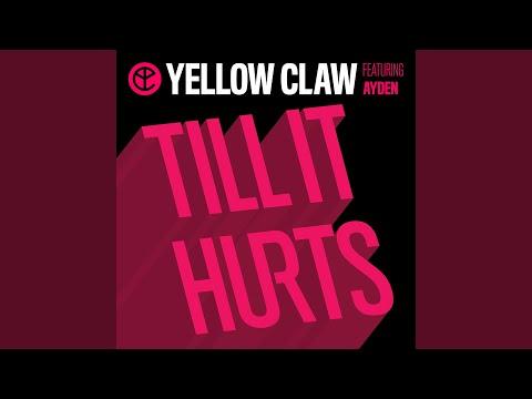 Till It Hurts