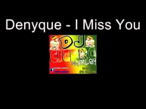 Denyque   I Miss You