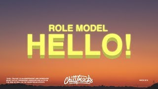ROLE MODEL - hello! (Lyrics)