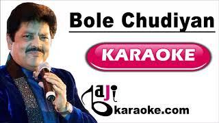 Bole Chudiyan - Video Karaoke - Udit Narayan - By Baji Karaoke Indian