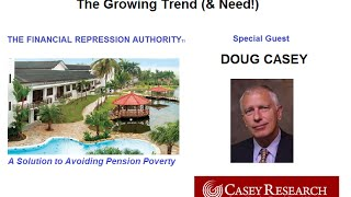 RETIREMENT & LIVING ABROAD FOR AMERICANS  -10-28-15 FRA w/Doug Casey
