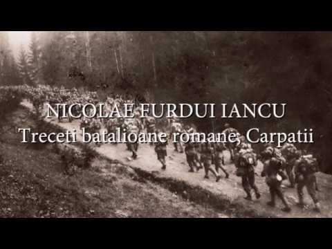 Nicolae Furdui Iancu - Treceti batalioane romane, Carpatii (versuri, lyrics, karaoke)