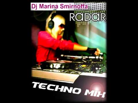 Dj Marina Smirnoffa - Radar (techno mix)