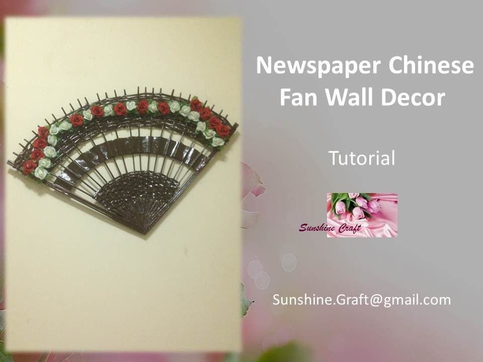 D.I.Y - Newspaper Chinese Fan Wall Decor - Tutorial - YouTube