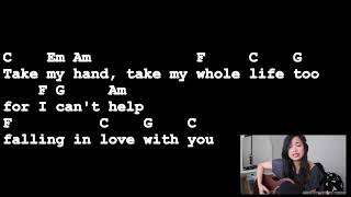 Cant Help Falling In Love With You - Elvis Presley  [Lyrics And Chords] Guitar Tutorial