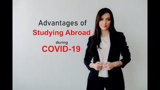 Advantages of Studying Abroad during COVID-19 | Best Country to Study | Videsh Consultz