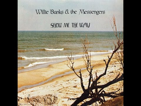 """Show Me The Way"" (1979) Willie Banks & The Messengers"