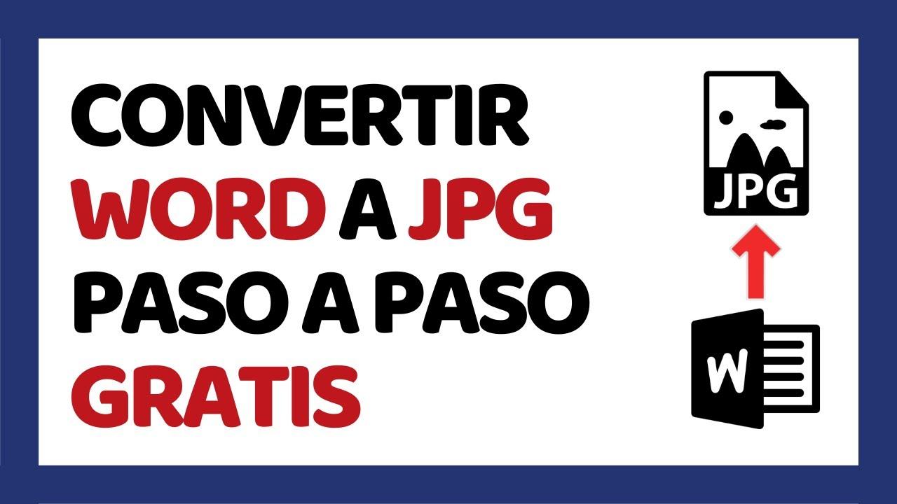 Cómo Convertir Word a JPG Sin Programas 2019 - YouTube
