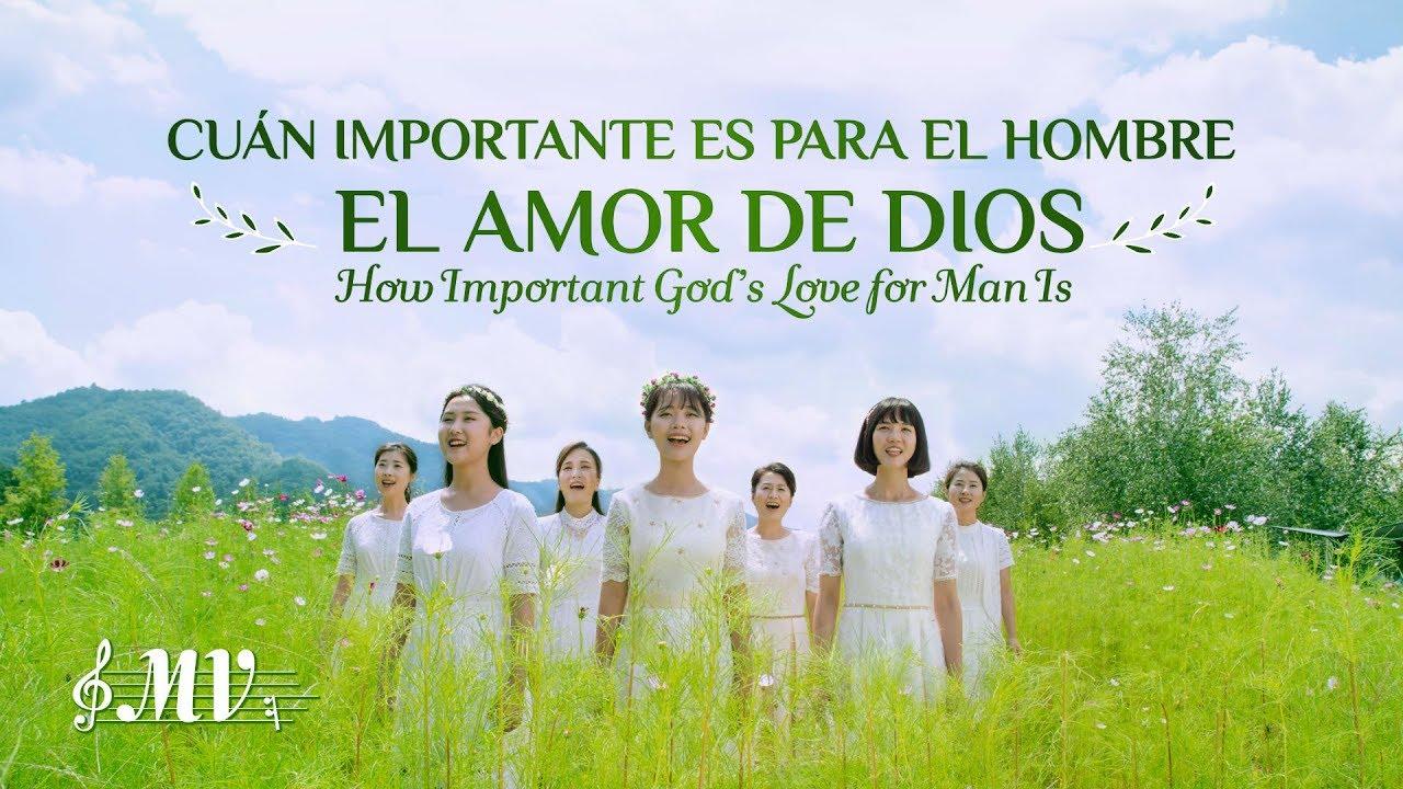 Canción cristiana 2019   Cuán importante es para el hombre el amor de Dios (MV)