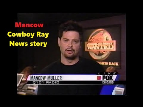 Mancow - Cowboy Ray Fox 32 Chicago News Story