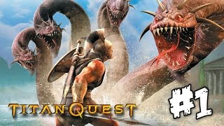 Titan Quest (2015) | Playthrough | Part 1 (1080p)