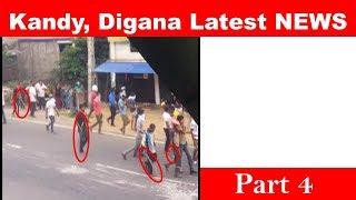 Latest NEWS, Kandy, Digana. Part 4